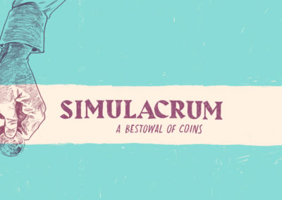 Simulacrum: A Bestowal of Coins by Stephen Poore